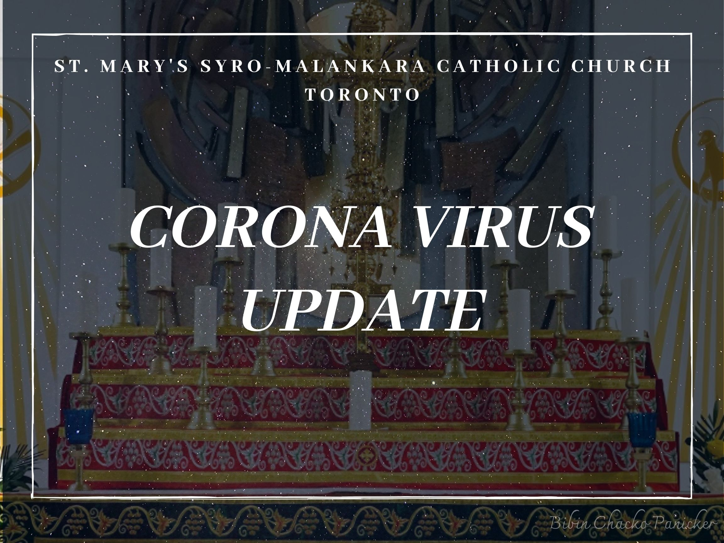Corona Virus Update - St Marys' Syro-Malankara Catholic Church, Toronto